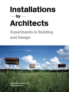 InstallationsbyArchitects_9781568988504