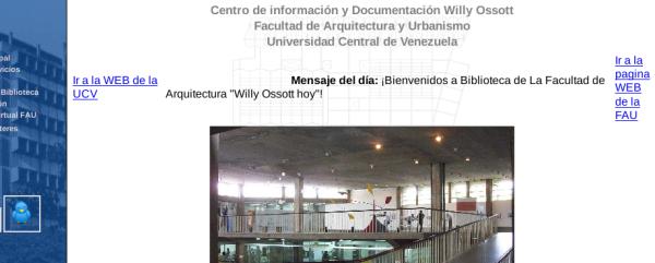 """Biblioteca de la Facultad de Arquitectura y Urbanismo """"Willy Ossott"""""""