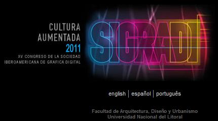 SIGraDi 2011 - Santa Fe, Argentina