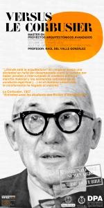 Versus Le Corbusier (Tercera Edición) en la ETSAM