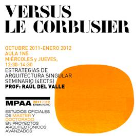 Versus Le Corbusier en la ETSAM