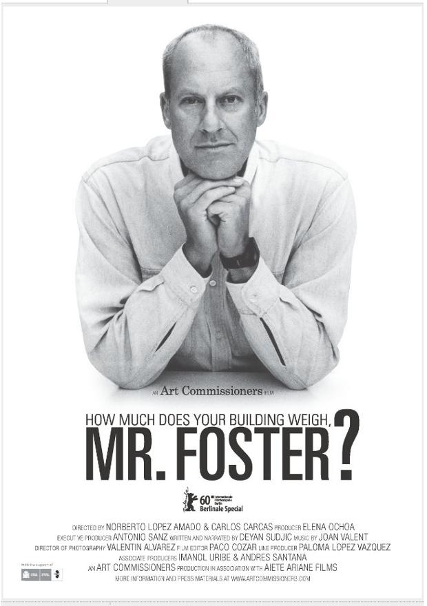 """Afiche Oficial, """"¿Cuánto pesa su edificio, señor Foster?"""" (2010), Fuente: IMDb"""
