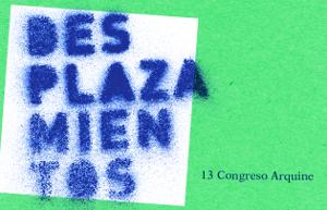 @Arquine:  Bienvenidos al 13 #CongresoArquine Desplazamientos