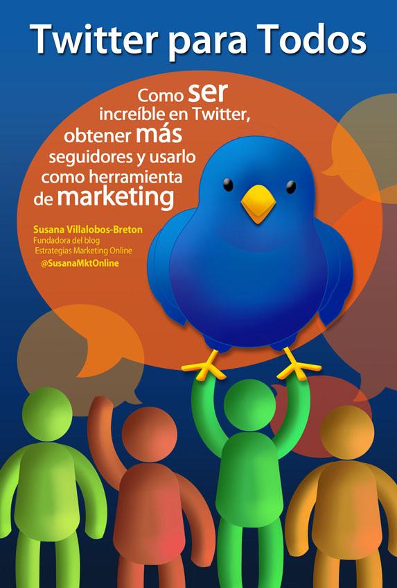 Portada E-book #TwitterParaTodos - de Estrategias Marketing Online, por Susana Villalobos-Breton