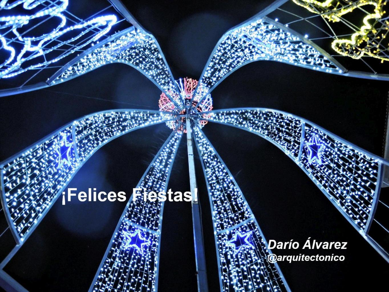 ¡Felices Fiestas! 2019 - 2020  Darío Álvarez @arquitectonico